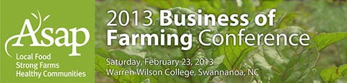 ASAP's 2013 Business of Farming Conference