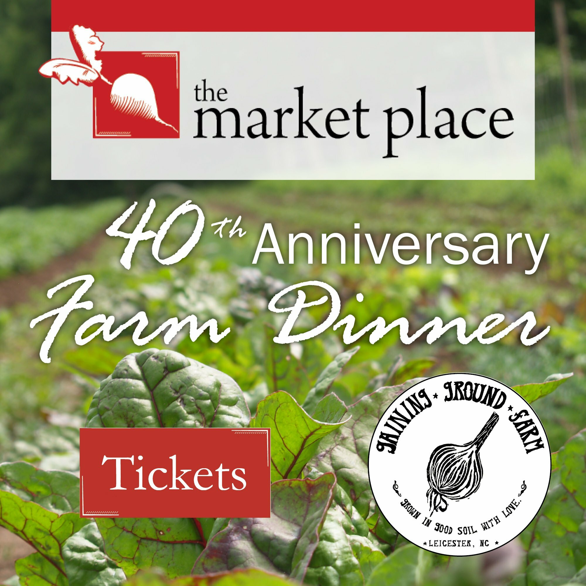 The Market Place Restaurant 40th Anniversary Dinner at Gaining Ground Farm - June 28